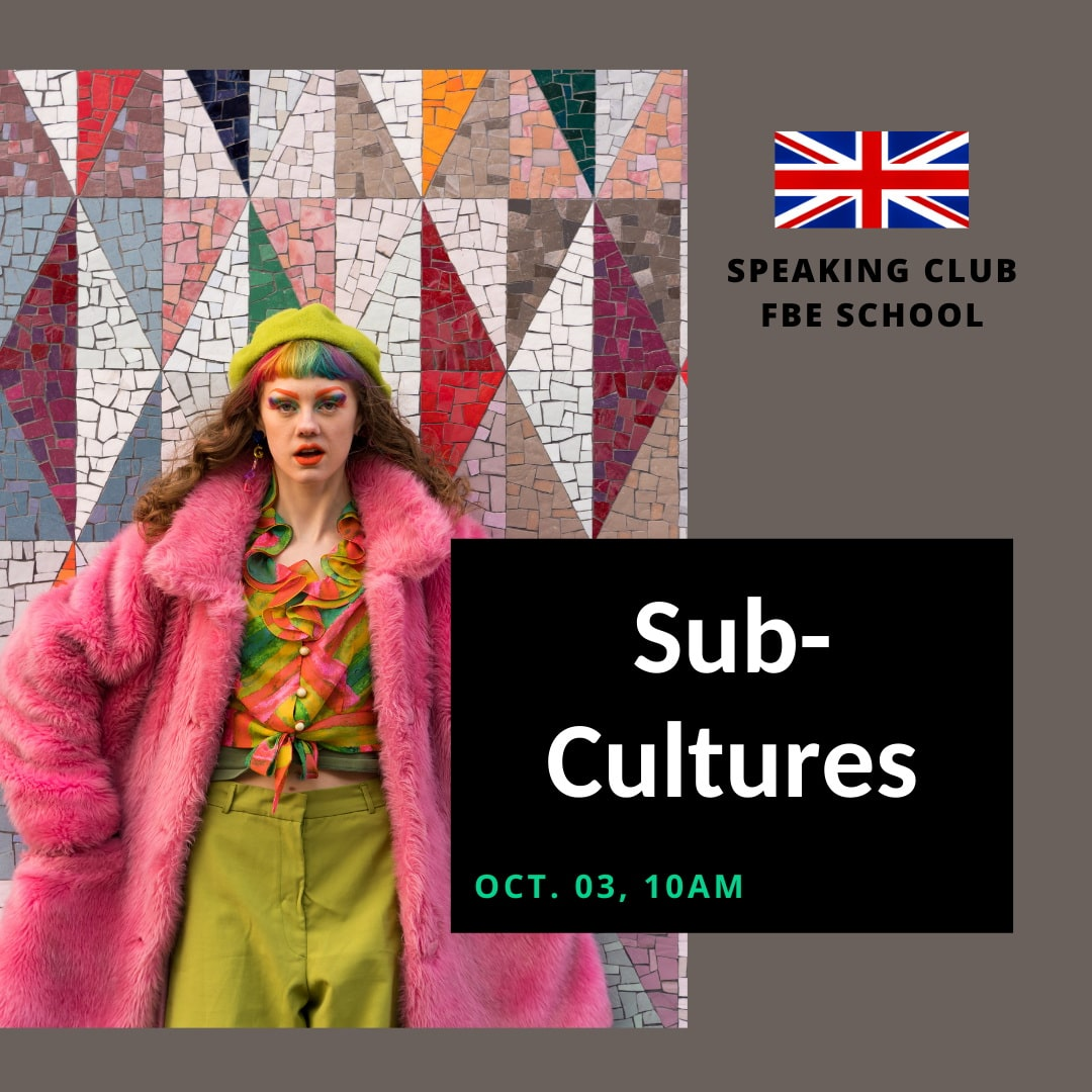 Speaking Club: Subcultures