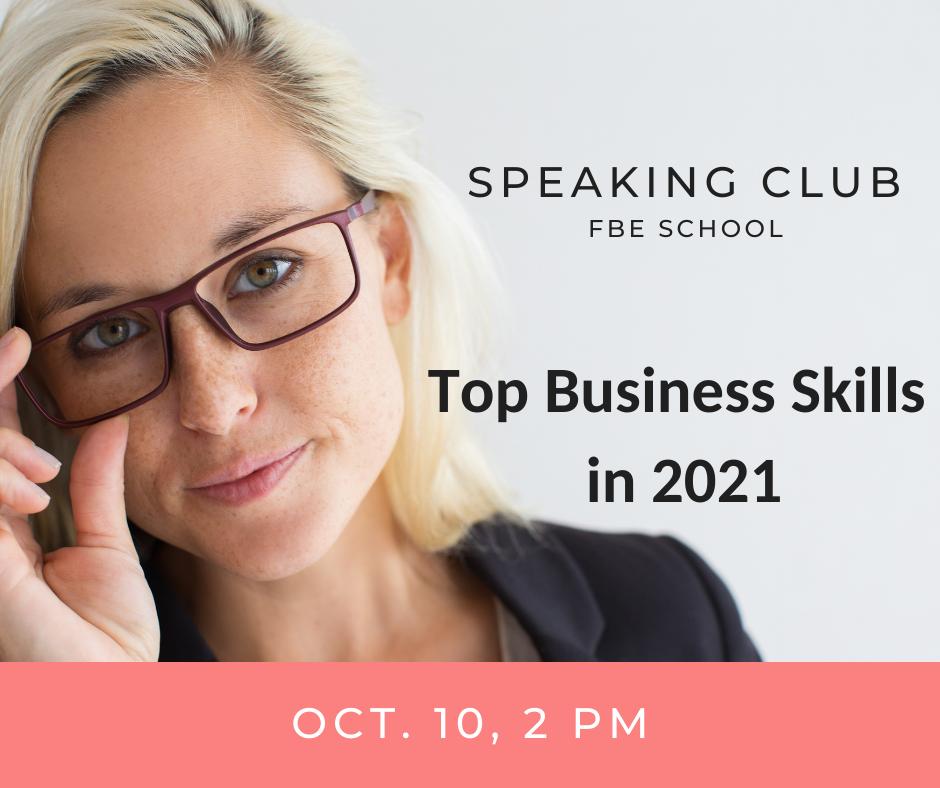 Speaking Club: Top Skills in 2021