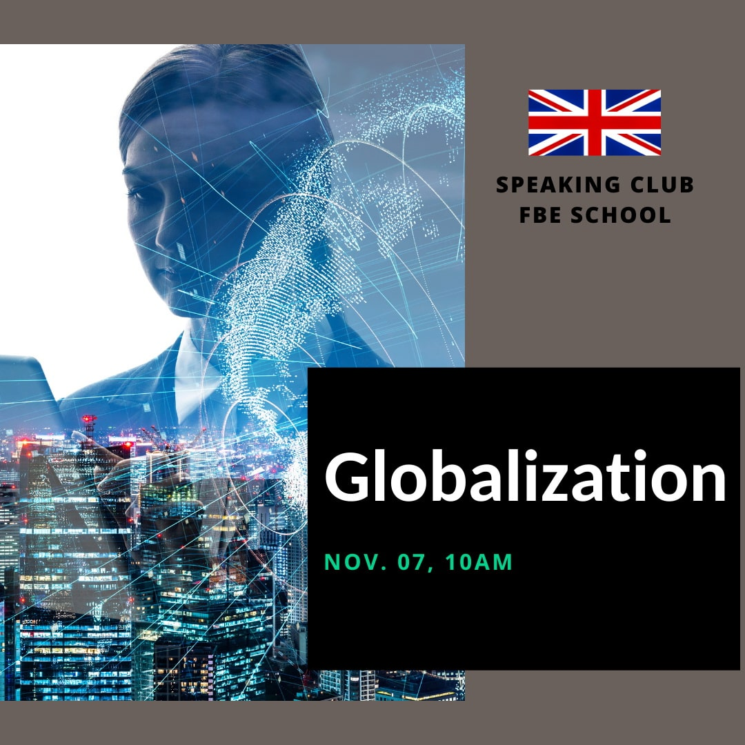 Speaking Club: Globalization