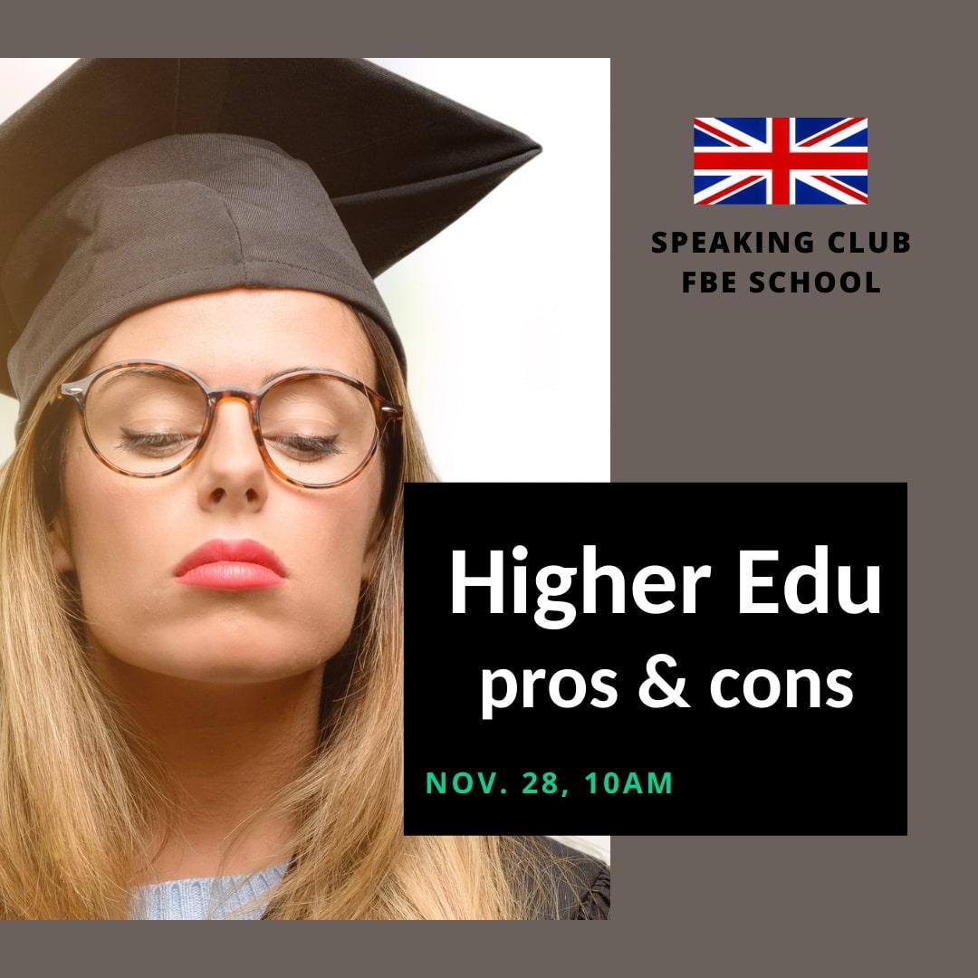 Speaking Club: Higher Education