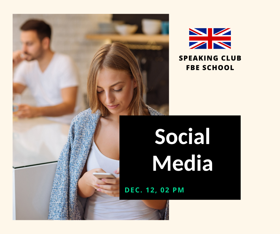 Speaking Club: Social Media