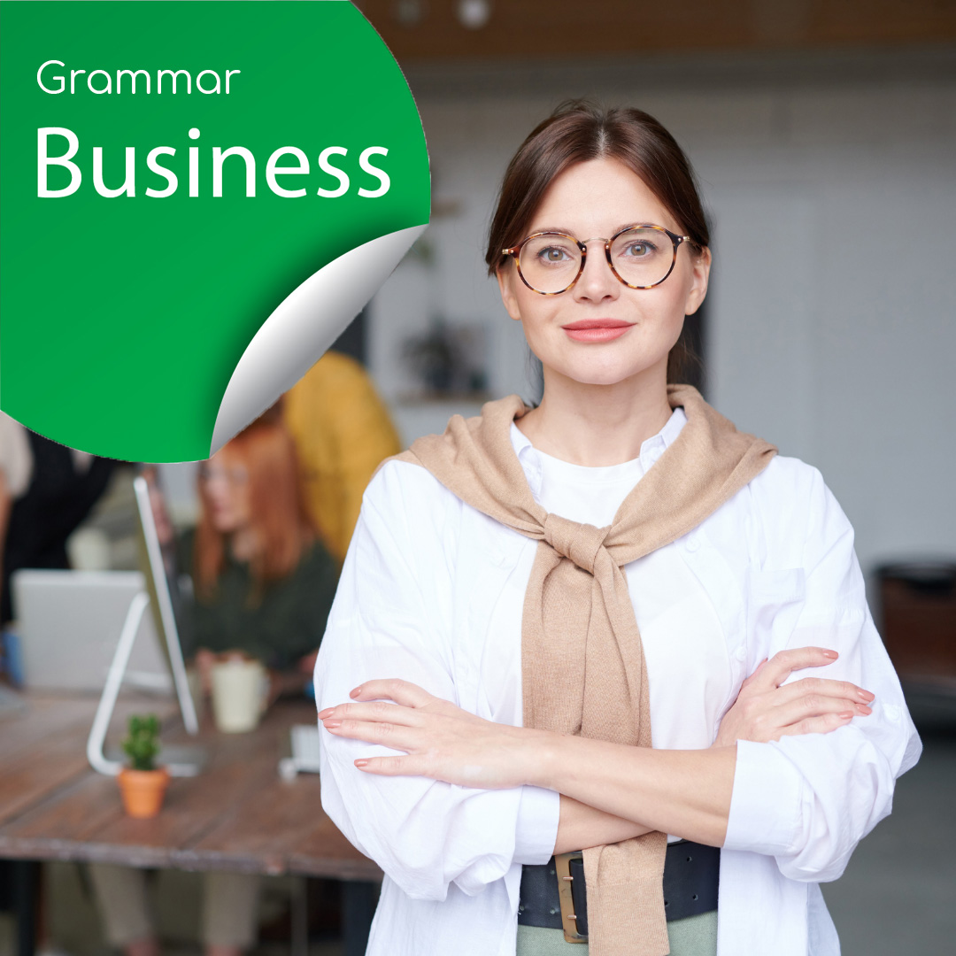 Business English – Grammar, Writing and Speaking